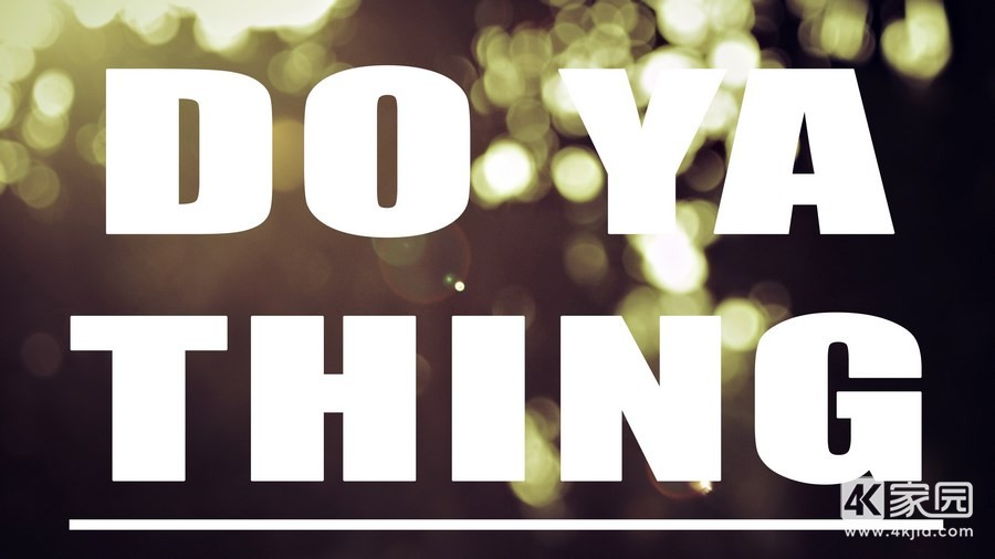 do-your-thing-3840x2160.jpg